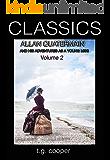 CLASSICS: Allan Quatermain and His Adventures as a Young Miss Vol 2
