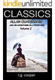 CLASSICS: Allan Quatermain and His Adventures as a Young Miss Vol 2 (English Edition)