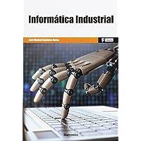 *Informática Industrial (MARCOMBO FORMACIÓN)