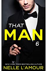 THAT MAN 6: (The Anniversary Story) Kindle Edition