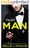 THAT MAN 6: (The Anniversary Story)