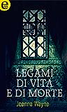 Legami di vita e di morte (eLit)