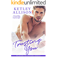 Trusting You: A Single Dad Romance (Players to Lovers Book 1)
