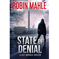 State of Denial (A Lacy Merrick Thriller Book 1) (English Edition)