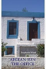 Aegean Sun: The Office Kindle Edition