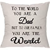 to The World You are a Dad But to Our Family You are The World Father's Day Pillow Covers Pillowcase for Dad (Dad)
