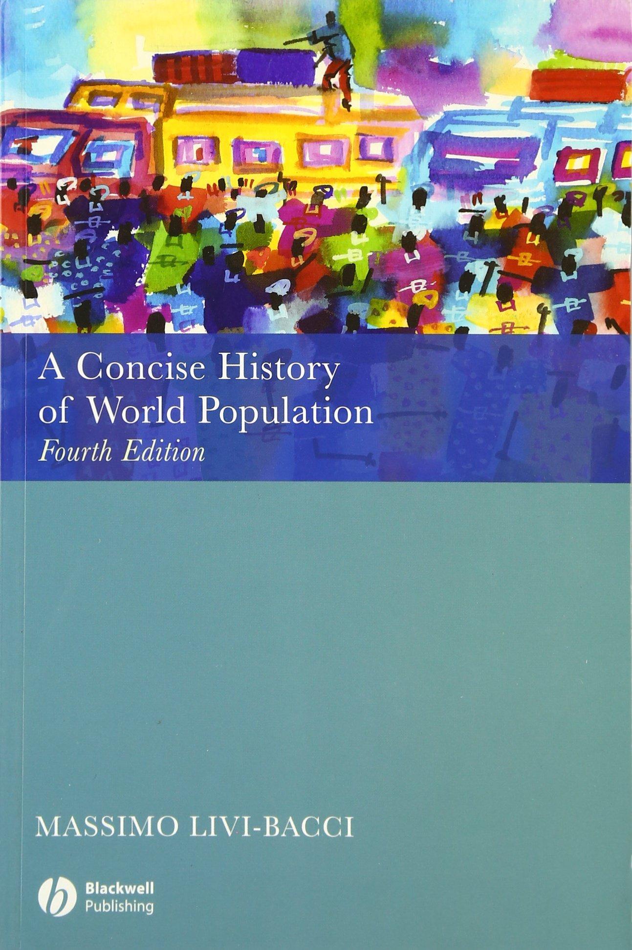A Concise History Of World Population Massimo Livi Bacci