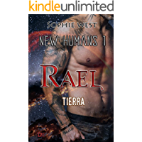 Rael. Tierra.: Saga New Humans 1