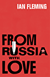 From Russia with Love: James Bond 007