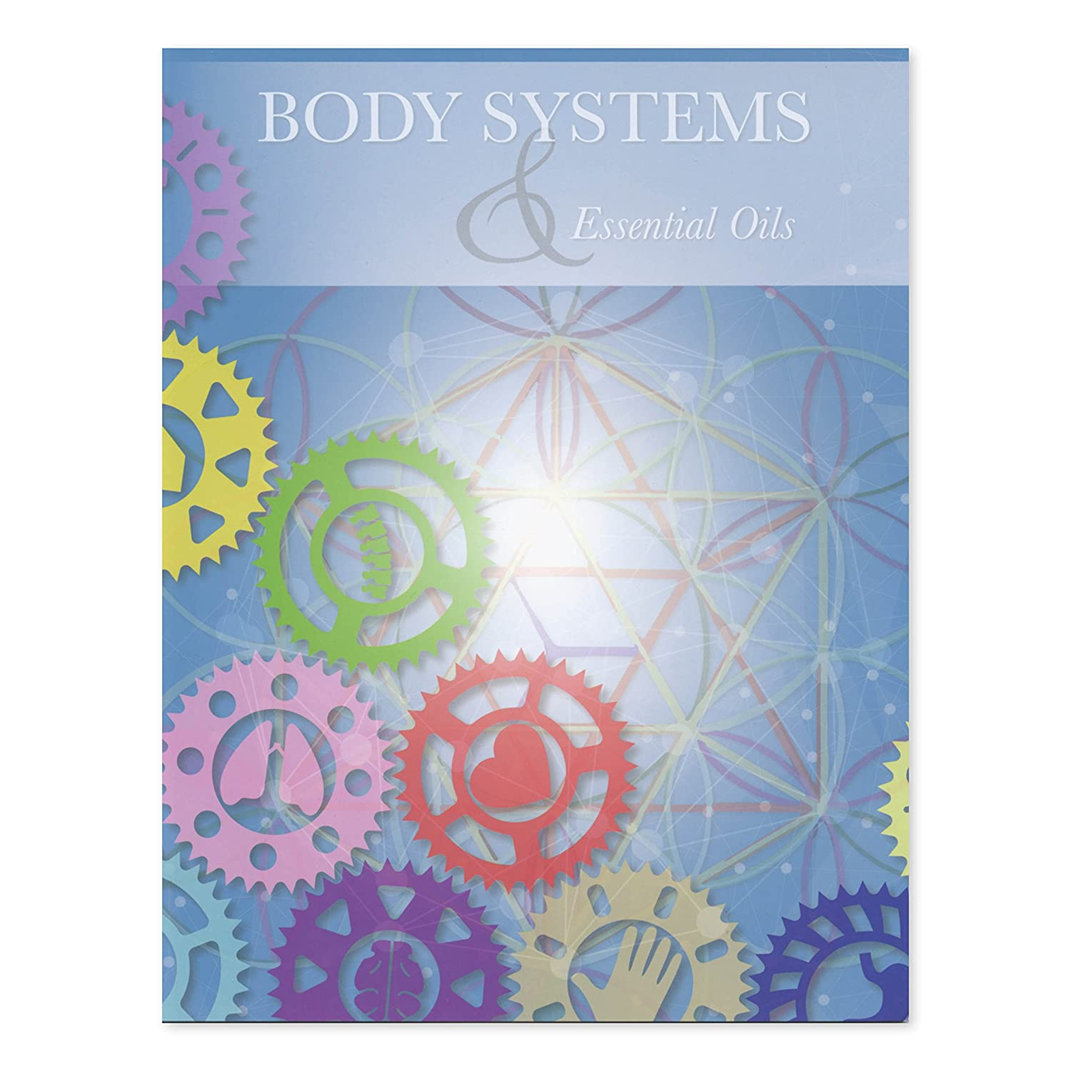 'BODY SYSTEMS & ESSENTIAL OILS' CHART Aroma Ready