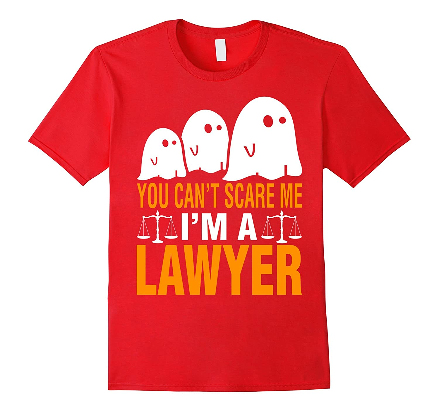 You cant scare me I am a Lawyer Halloween T-Shirt-RT