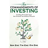 Ten Commandments of Investing: Guiding Principles from the Greatest Investment Wizards