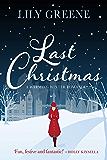 Last Christmas: A warming winter romance (English Edition)