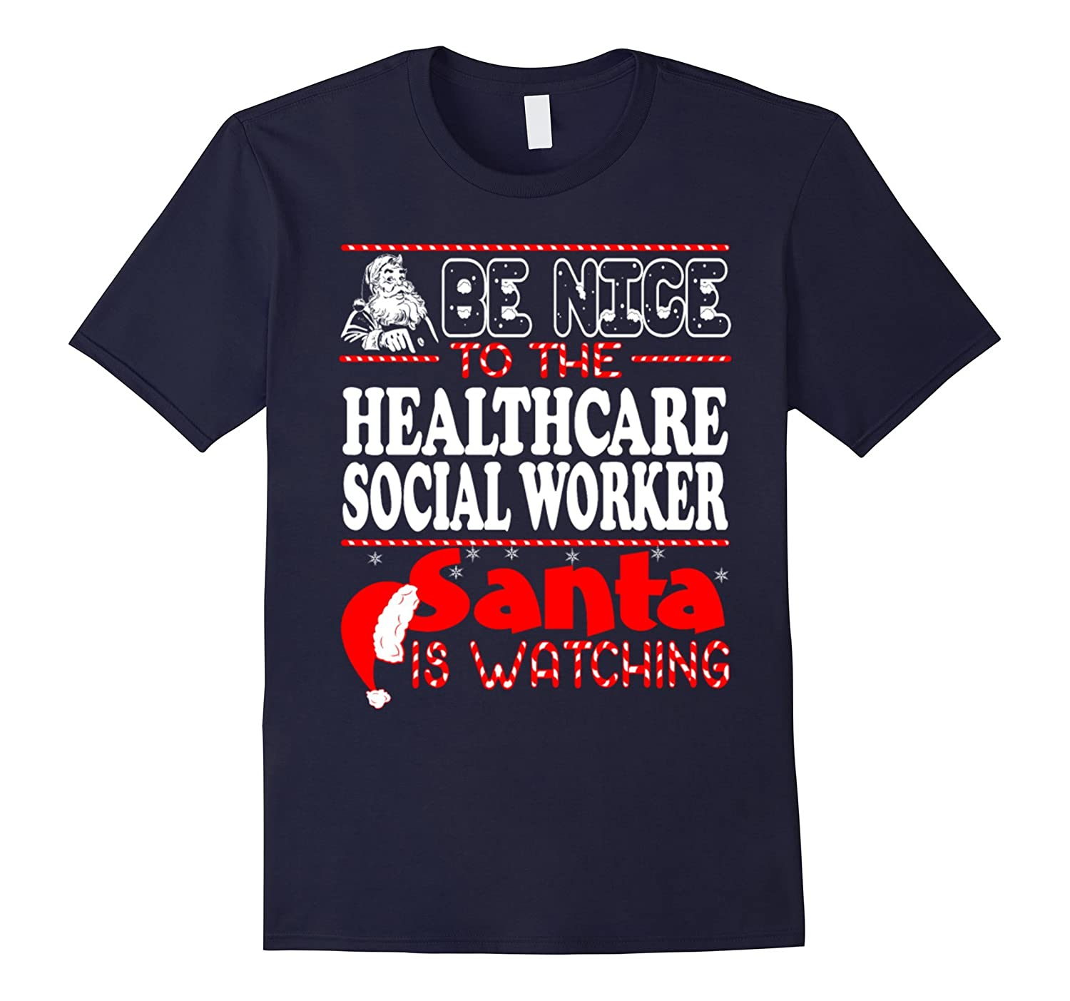 Be Nice To The Healthcare Social Worker Santa Is Watching-Art