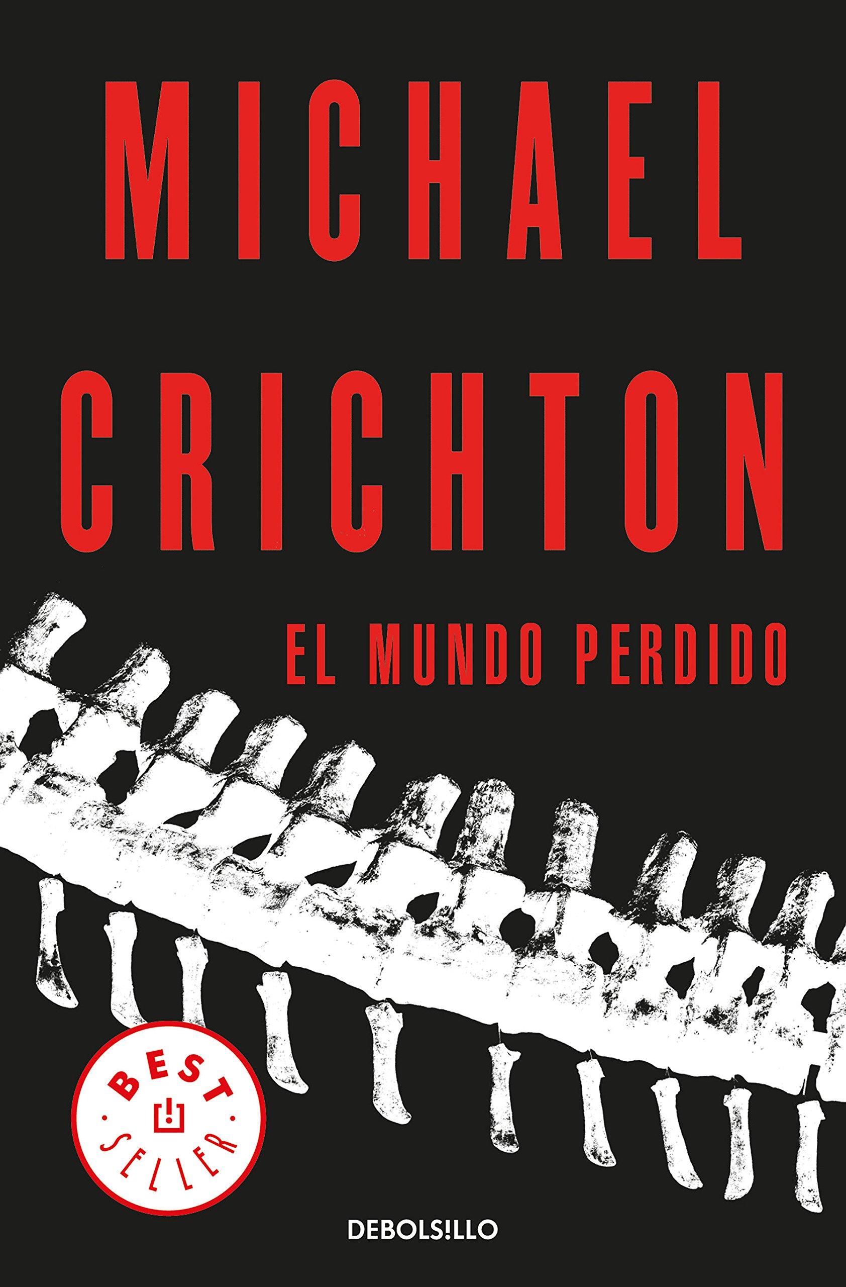 El mundo perdido (BEST SELLER) Tapa blanda – 26 abr 2018 Michael Crichton CARLOS; MILLA SOLER DEBOLSILLO 846634375X