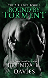 Bound by Torment (The Alliance Book 5)