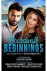Boardwalk Beginnings (The Carmichaels of Cinnamon Bay Book 1) Kindle Edition