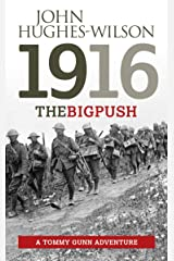 1916 The Big Push: A Tommy Gunn Adventure Kindle Edition