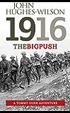 1916 The Big Push: A Tommy Gunn Adventure