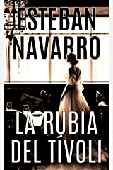 LA RUBIA DEL TÍVOLI (Spanish Edition) Kindle Edition