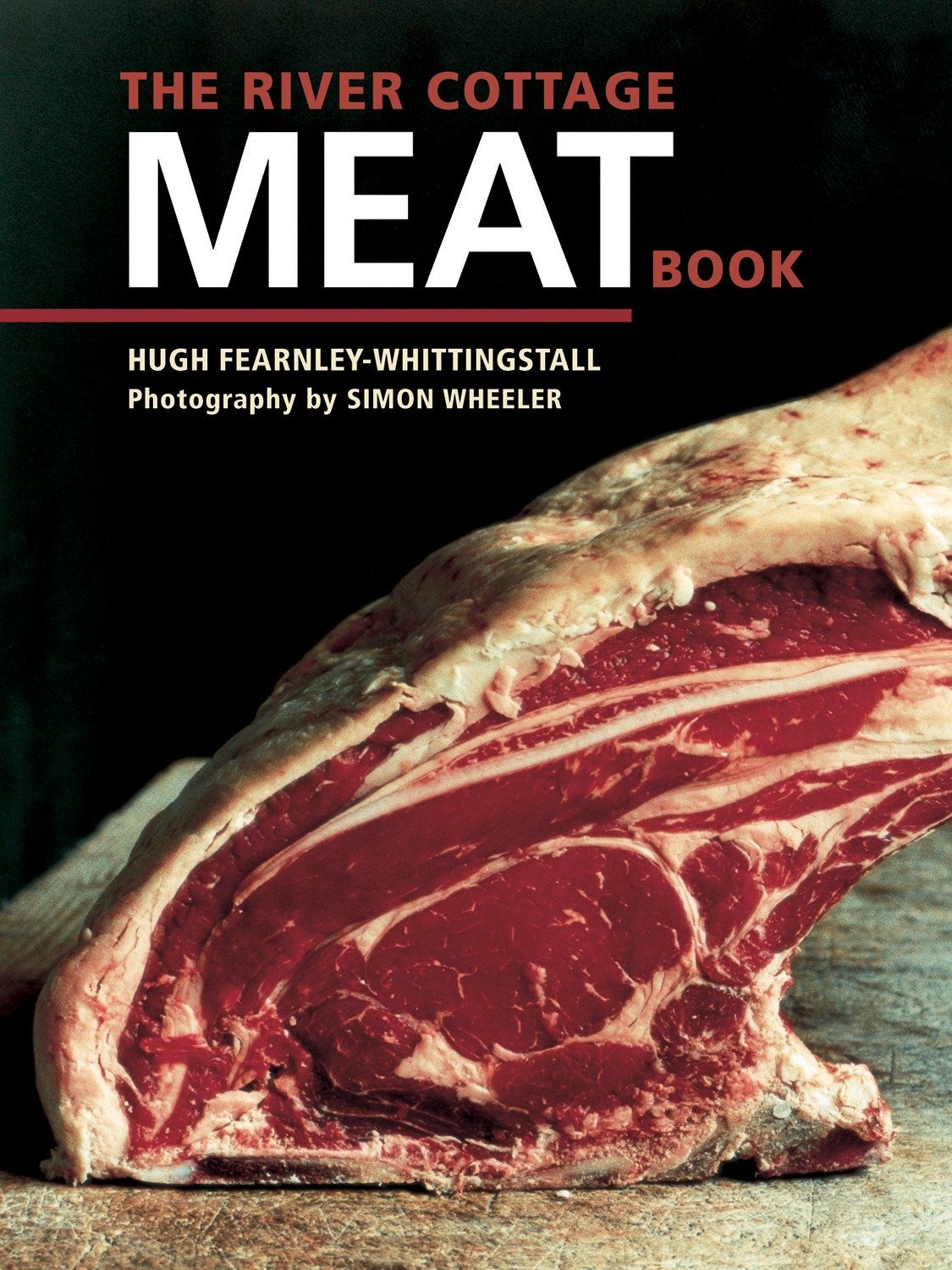 The River Cottage Meat Book by Ten Speed Press