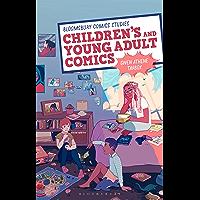 Children's and Young Adult Comics (Bloomsbury Comics Studies) (English Edition)
