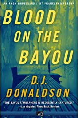 Blood on the Bayou (The Andy Broussard/Kit Franklyn Mysteries Book 2) Kindle Edition