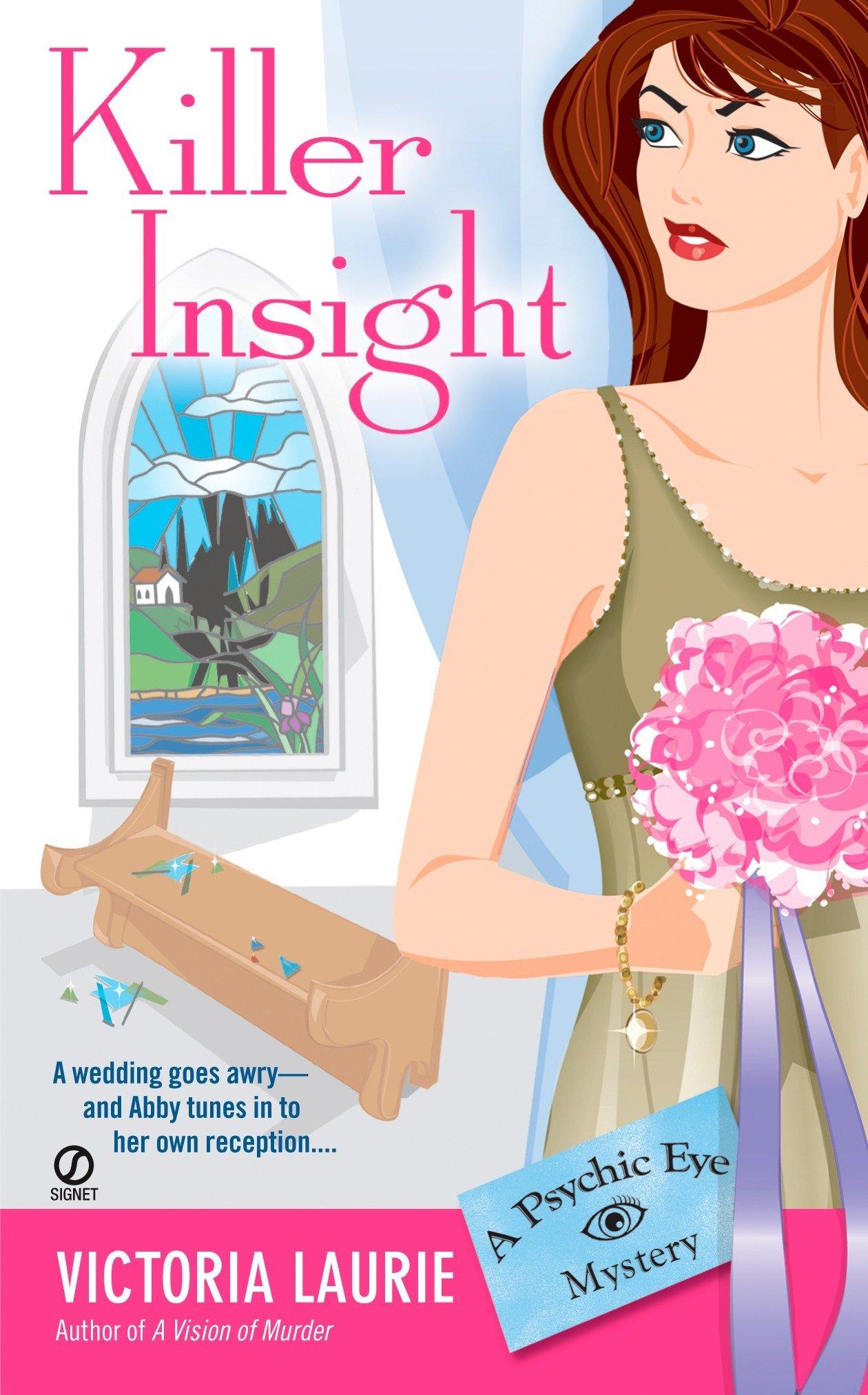 Download Killer Insight (Psychic Eye Mysteries, Book 4) ebook