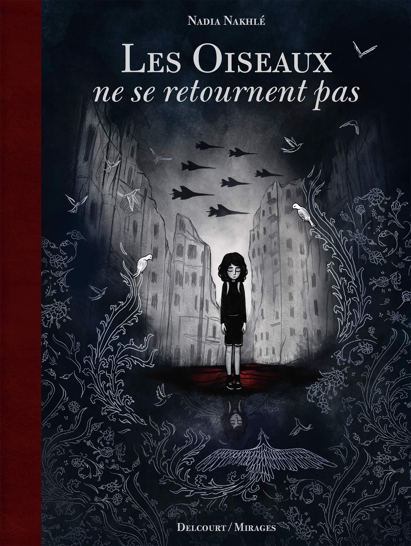 Amazon.fr - Les Oiseaux ne se retournent pas - Nakhle, Nadia, Nakhle,  Nadia, Nakhle, Nadia - Livres