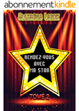 Rendez-Vous Avec Ma Star  (Tome 2)