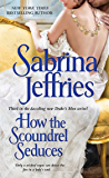 How the Scoundrel Seduces (The Duke's Men Book 3)