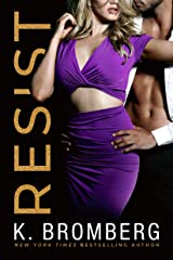Resist (Wicked Ways Book 1) Kindle Edition