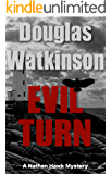 Evil Turn: A Nathan Hawk Mystery (The Nathan Hawk Mystery series Book 4)