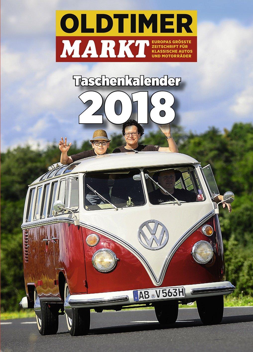 Oldtimer Markt Taschenkalender 2018