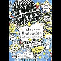 Tom Gates, Band 02: Eins-a-Ausreden (und anderes cooles Zeug) (Tom Gates / Comic Roman: Comic Roman 2) (German Edition)