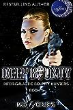 Deep Bounty (Inter-Galactic Bounty Hunter Book 5)