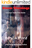 Storm Warnings - Prequel to Courage Under Fire Series