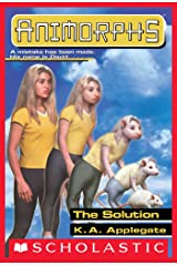 The Solution (Animorphs #22) Kindle Edition