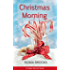 Christmas Morning: A Cape Harriet Novel