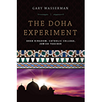The Doha Experiment: Arab Kingdom, Catholic College, Jewish Teacher