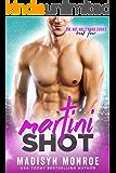 Martini Shot (Hot Hollywood Book 4)