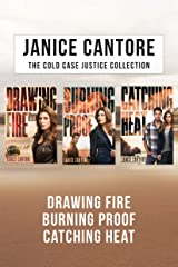 The Cold Case Justice Collection: Drawing Fire / Burning Proof / Catching Heat Kindle Edition