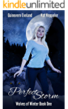 Perfect Storm: Wolves of Winter (Belcrest Saga Book 1)