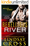 Rebellious River: Men of Mercy, Book 5 (English Edition)