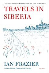 Travels in Siberia Kindle Edition