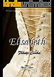 Elisabeth (Série Amor Eterno - Livro 1)