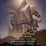 The Fork, the Witch, and the Worm: Tales from Alagaesia (Volume 1: Eragon): Tales from Alagaësia (Volume 1: Eragon)