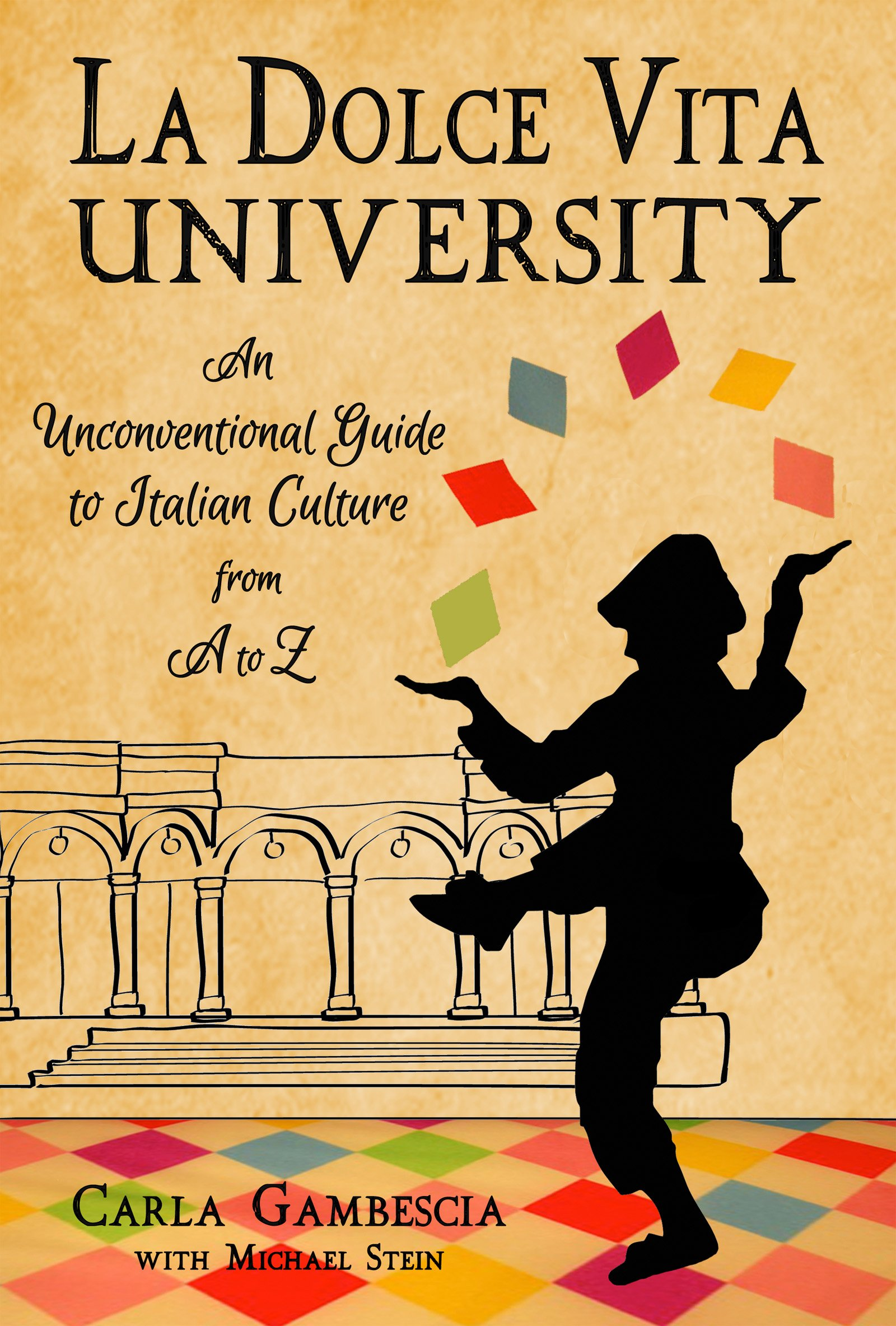 65fd8ddc61b0e La Dolce Vita University  An Unconventional Guide to Italian Culture ...