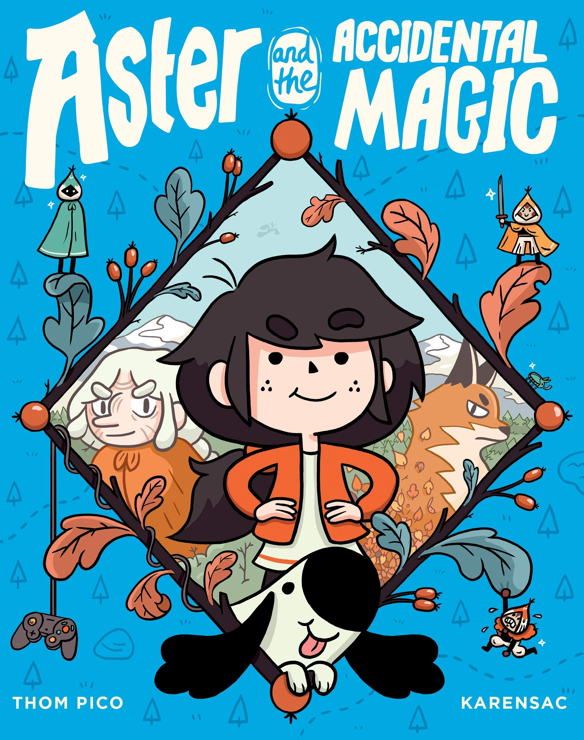 Aster and the Accidental Magic: Pico, Thom, Karensac ...