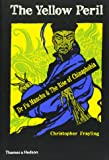 The Yellow Peril: Dr Fu Manchu & The Rise of Chinaphobia